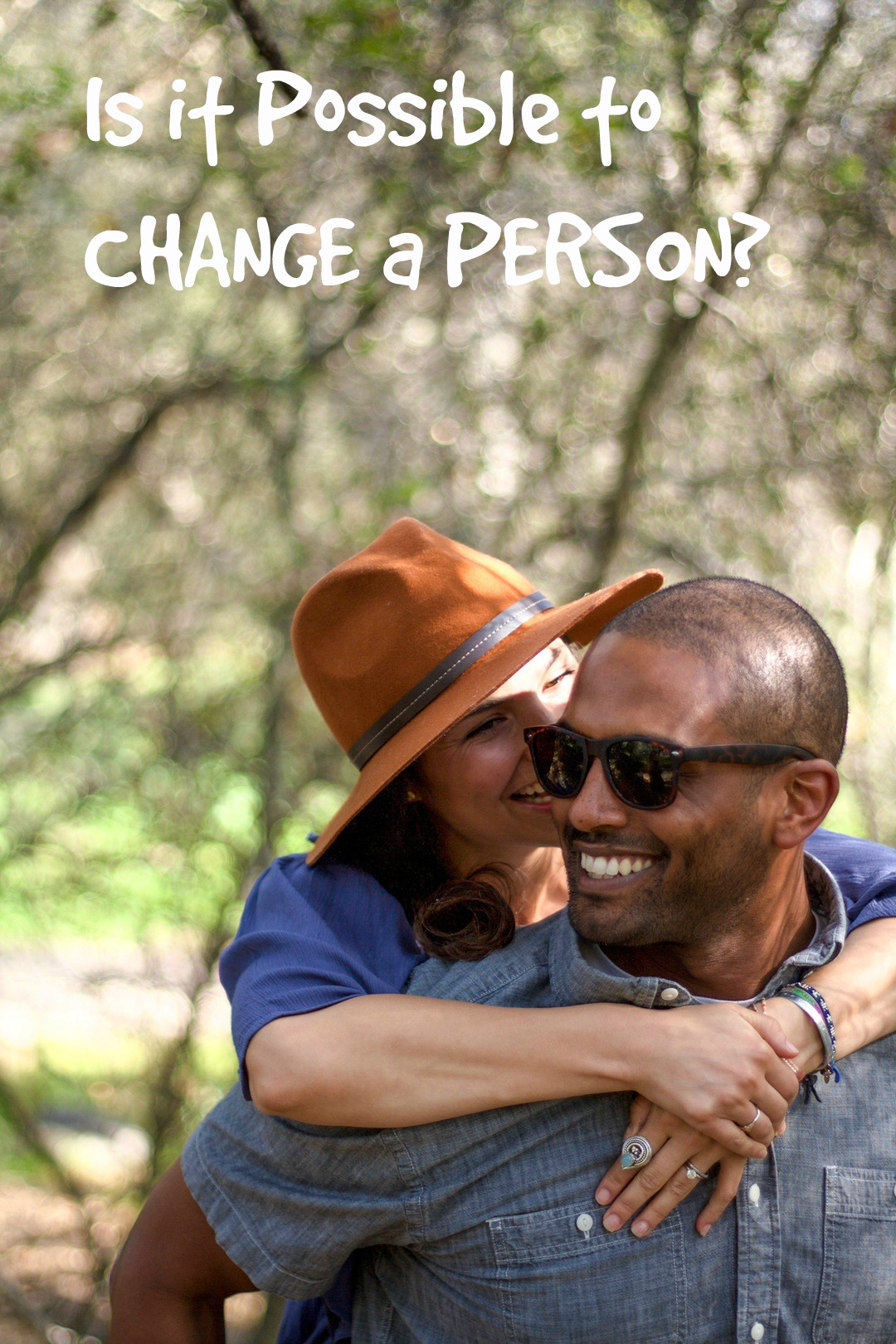 Is it Possible to CHANGE a PERSON?