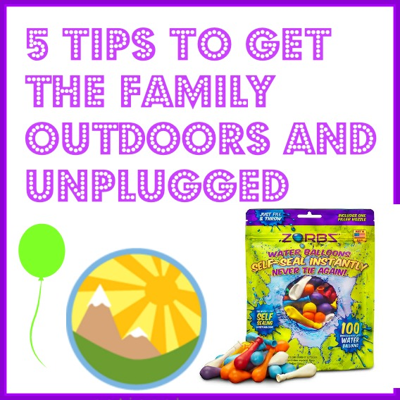 5 Tips To Get the Family Outdoors and Unplugged (#1 of which is Epic Water Balloon Fight with ZORBZ self-sealing water balloons) #AD