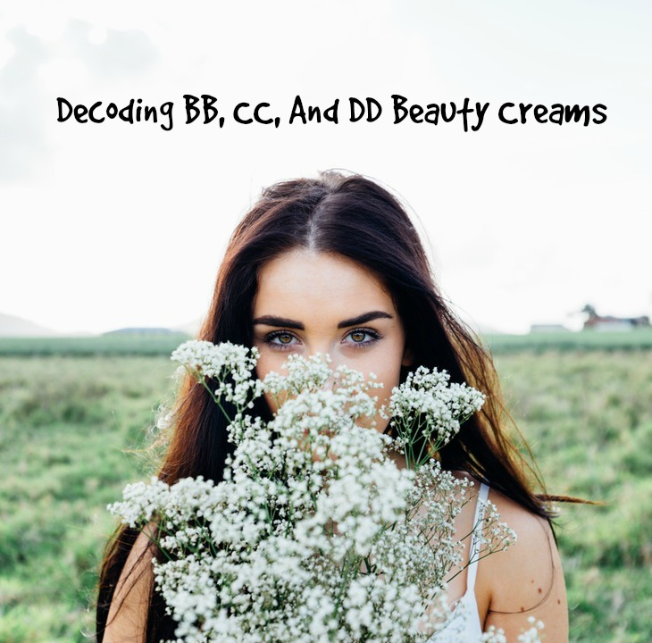Decoding BB, CC, And DD Beauty Creams
