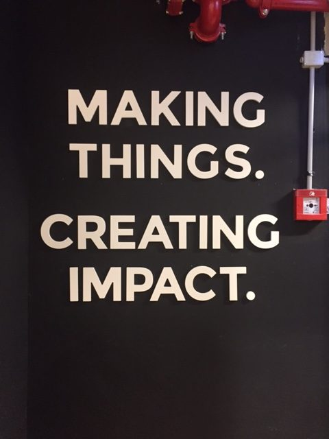 Making Things. Creating Impact.