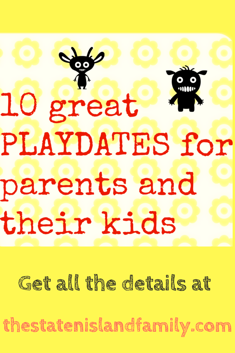 10 great PLAYDATES for parents and their kids
