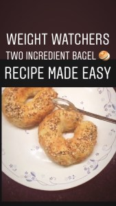 Weight Watchers Two ingredient bagel recipe made easy