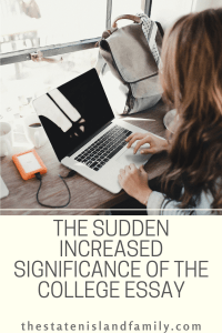 The Sudden Increased Significance of The College Essay