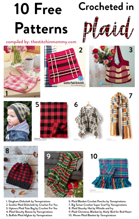 10 Free Patterns Crocheted in Plaid compiled by The Stitchin' Mommy | www.thestitchinmommy.com