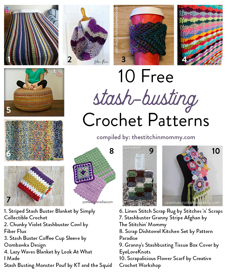 10 Free Stash-Busting Crochet Patterns compiled by The Stitchin' Mommy | www.thestitchinmommy.com