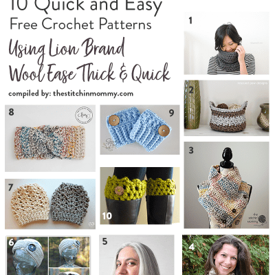 10 Quick and Easy Free Crochet Patterns Using Lion Brand Wool Ease Thick and Quick