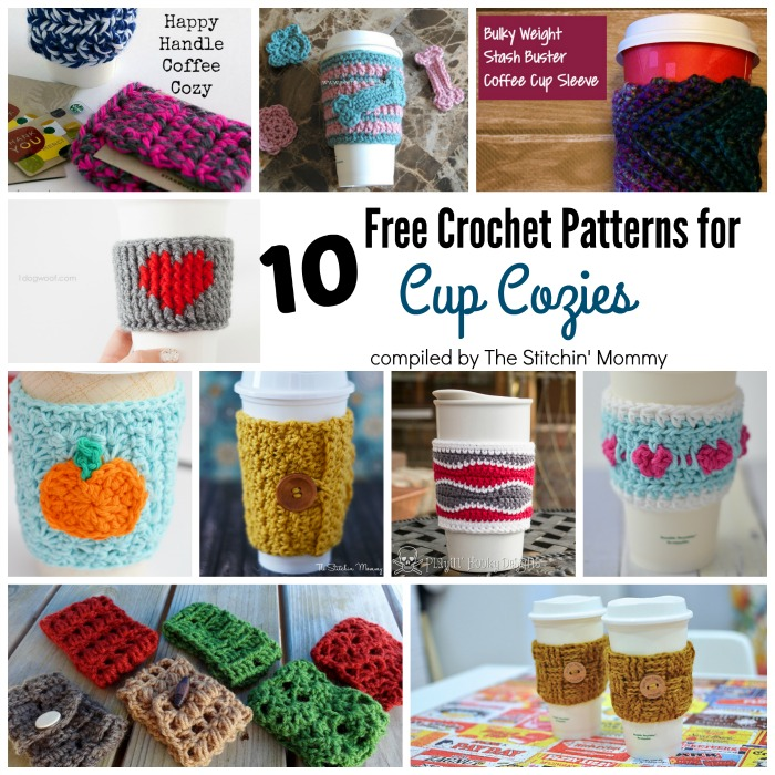 10 Free Crochet Patterns For Cup Cozies compiled by The Stitchin' Mommy | www.thestitchinmommy.com