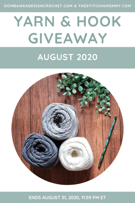 Yarn and Hook Giveaway - August 2020 | Hosted by The Stitchin' Mommy and Oombawka Design: August 15, 2020 - August 31, 2020 | www.thestitchinmommy.com
