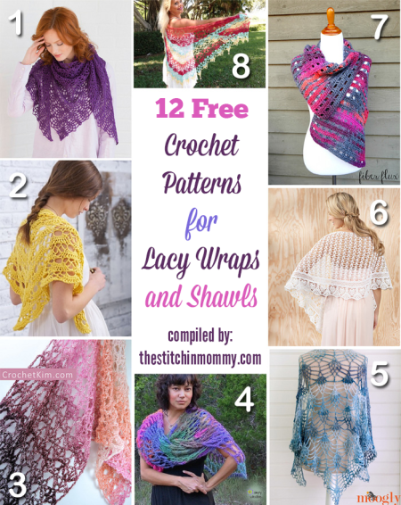 12 Free Crochet Patterns for Lacy Wraps and Shawls compiled by The Stitchin' Mommy   www.thestitchinmommy.com