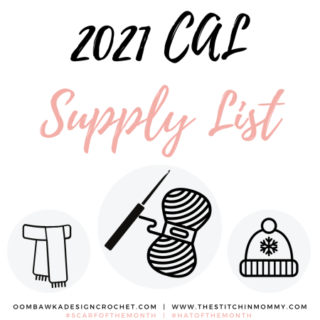 2021 Scarf and Hat of the Month CAL Supply List #ScarfoftheMonth #HatoftheMonth #thestitchinmommy #oombawkadesigncrochet | www.thestitchinmommy.com