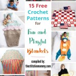15 Free Crochet Patterns for Fun and Playful Blankets
