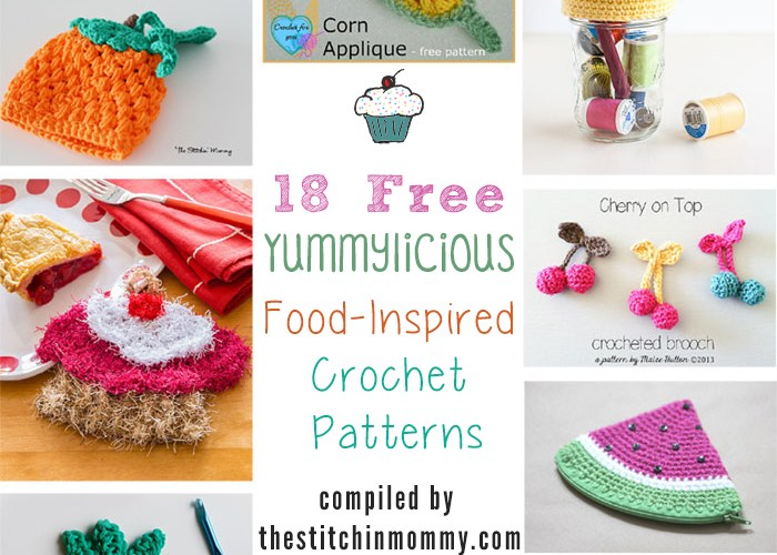 18 Free Yummylicious Food-Inspired Crochet Patterns