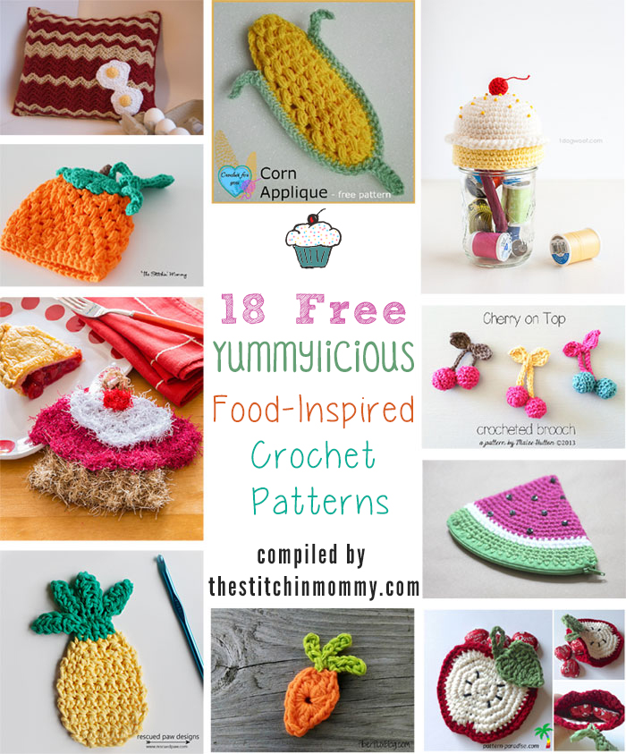 18 Free Yummylicious Food Inspired Crochet Patterns The Stitchin Mommy