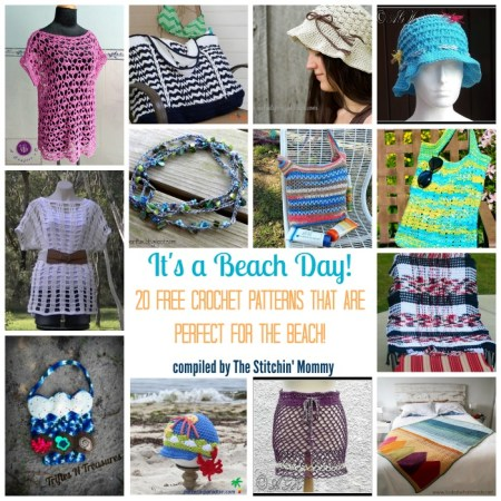 It's a Beach Day! 20 Free Crochet Patterns That Are Perfect for the Beach compiled by The Stitchin' Mommy | www.thestitchinmommy.com
