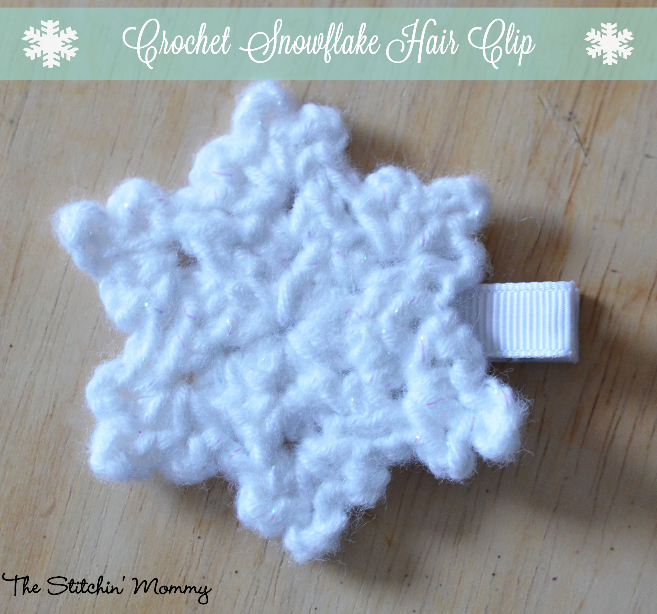 Crochet Snowflake Hair Clip Free Pattern The Stitchin Mommy