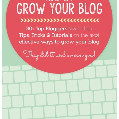 So You Want to Start a Blog – How to Grow Your Blog eBook