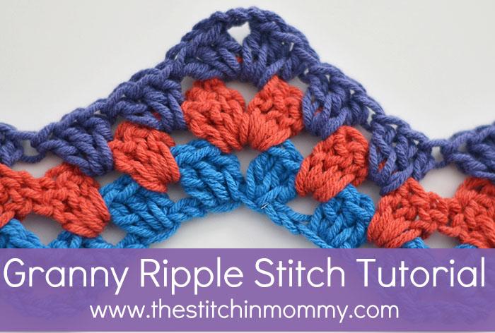 Granny Ripple Stitch Tutorial The Stitchin Mommy