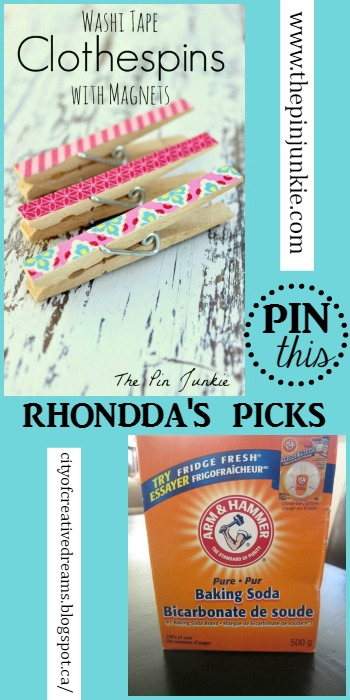 Rhondda's Picks | Washi Tape Clothespins with Magnets/Cleaning Tips: Baking Soda | Tuesday PIN-spiration Link Party
