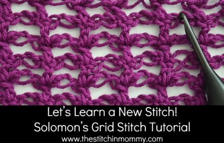 Let's Learn a New Stitch! - Solomon's Grid Stitch Tutorial | www.thestitchinmommy.com