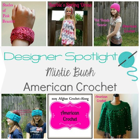 Designer Spotlight - Mistie Bush from American Crochet | www.thestitchinmommy.com
