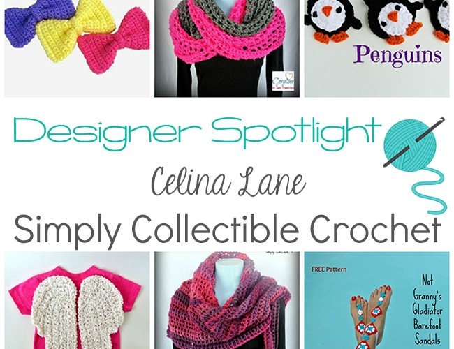 Designer Spotlight – Celina Lane from Simply Collectible Crochet