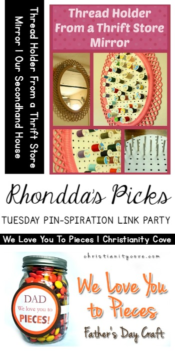 Rhondda's Picks |Thread Holder from a Thrift Store Mirror/We Love You to Pieces | Tuesday PIN-spiration Link Party