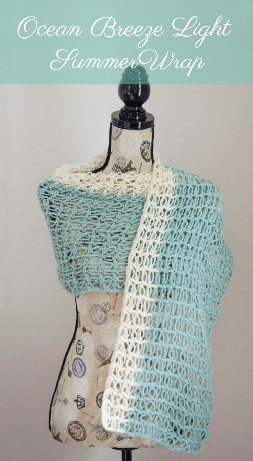 Ocean Breeze Light Summer Wrap - Guest Post on Stitch & Unwind | www.thestitchinmommy.com