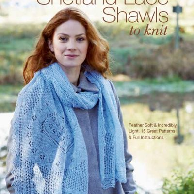 Magical Shetland Lace Shawls to Knit