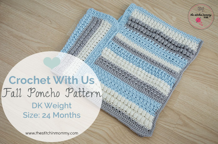 Crochet With Us Fall Poncho Pattern - Baby Size 24 Months | www.thestitchinmommy.com