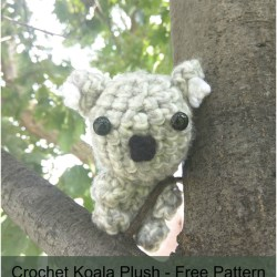 Crochet Koala Plush Pattern - Free Pattern by Madi Paris exclusively for The Stitchin' Mommy | www.thestitchinmommy.com