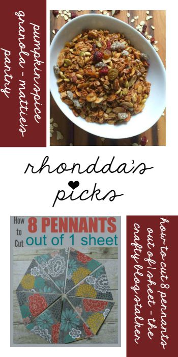 Rhondda's Picks | Pumpkin Spice Granola/How to Cut 8 Pennants Out of 1 Sheet | Tuesday PIN-spiration Link Party www.thestitchinmommy.com