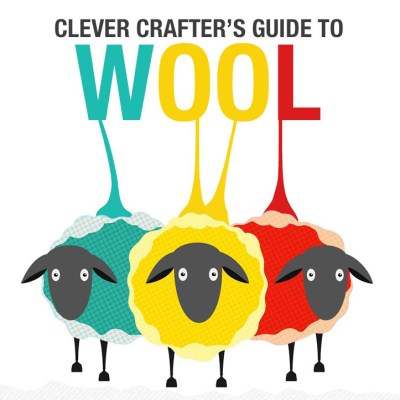 A Clever Crafter's Guide to Wool