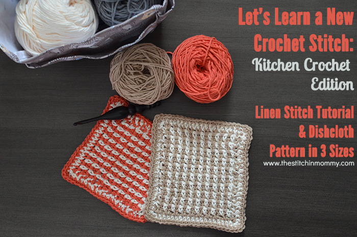 Linen Stitch Tutorial and Dishcloth Pattern