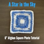 A Star in the Sky Afghan Square – A Photo Tutorial