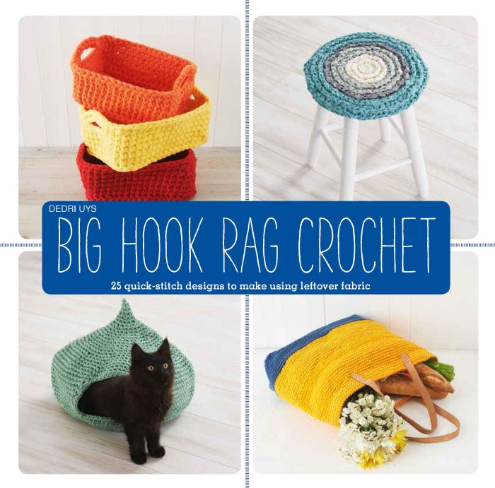 Big Hook Rag Crochet - 25 Quick-Stitch Designs to Make Using Leftover Fabric by Dedri Uys: Book Review & Giveaway | www.thestitchinmommy.com