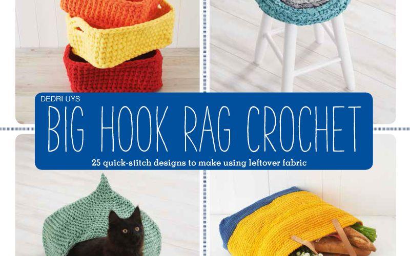 Big Hook Rag Crochet by Dedri Uys: Book Review & Giveaway