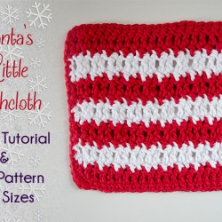 Let's Learn a New Crochet Stitch Pattern Kitchen Crochet Edition - Santa's Little Dishcloth Tutorial and Dishcloth Pattern | www.thestitchinmommy.com