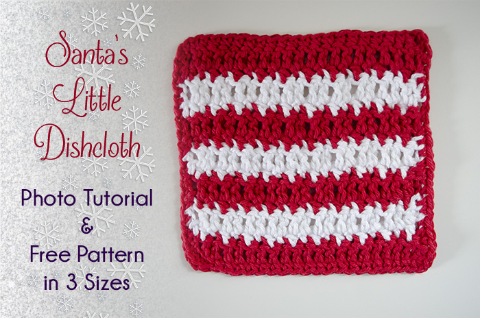 Santa's Little Dishcloth Tutorial and Free Crochet Pattern
