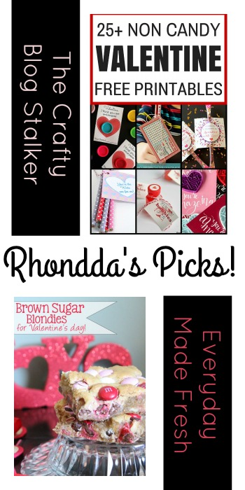 Rhondda's Picks | 25 Non-Candy Valentine Printables/Brown Sugar Blondies for Valentine's Day | Tuesday PIN-spiration Link Party www.thestitchinmommy.com