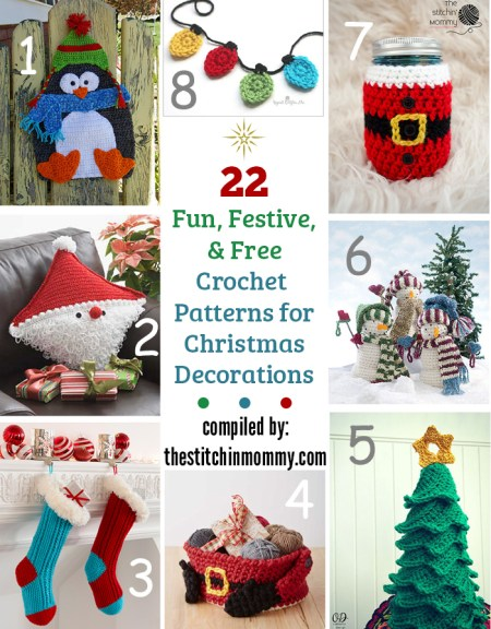 22 Fun, Festive, & Free Crochet Patterns for Christmas Decorations compiled by The Stitchin' Mommy | www.thestitchinmommy.com