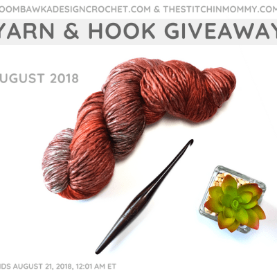 Monthly Yarn and Hook Giveaway – August 2018 featuring Expression Fiber Arts and Furls