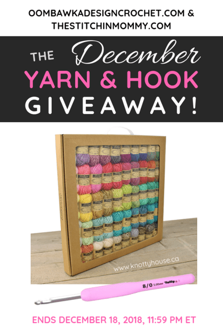 Yarn and Hook Giveaway - November 2018 Hosted by The Stitchin' Mommy and Oombawka Design: December 11, 2018 - December 18, 2018 | www.thestitchinmommy.com