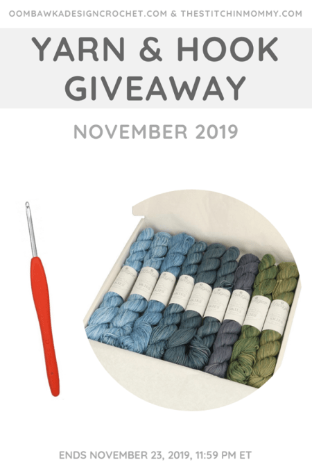 Yarn and Hook Giveaway - November 2019 | Hosted by The Stitchin' Mommy and Oombawka Design: November 16, 2019 - November 23, 2019 | www.thestitchinmommy.com