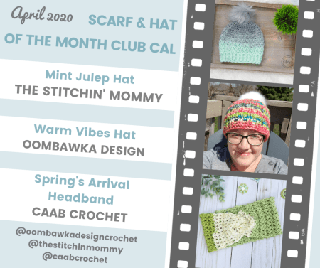 2020 Scarf and Hat of the Month Club hosted by The Stitchin' Mommy and Oombawka Design - March Hat Patterns #ScarfHatoftheMonthClub2020   www.thestitchinmommy.com