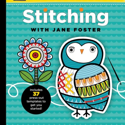 Stitching With Jane Foster – Book Review
