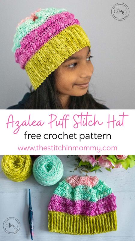 Azalea Puff Stitch Hat - Free Crochet Pattern   www.thestitchinmommy.com #2021StitchAndHustleBlogHop #thestitchinmommy