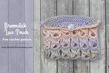 Broomstick Lace Pouch - Free Crochet Pattern | www.thestitchinmommy.com #NewYearNewSkillCAL