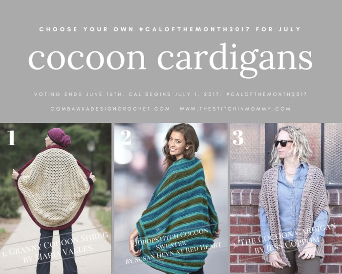 Choose Your Own #CALOFTHEMONTH2017 July - Cocoon Cardigans | www.thestitchinmommy.com