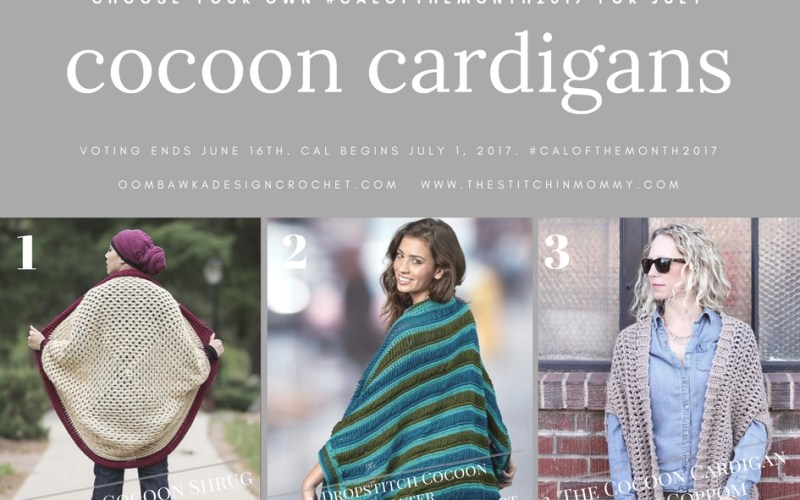 Choose Your Own CAL Adventure 2017 – July Cocoon Cardigans