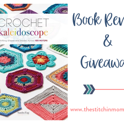Crochet Kaleidoscope by Sandra Eng – Book Review and Giveaway